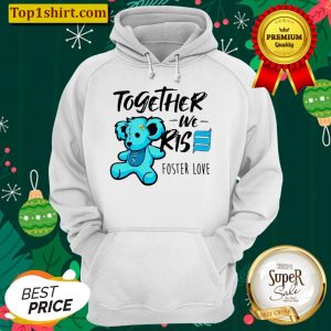 Bear together we rise foster love Unisex Hoodie