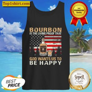 Bourbon Is The Living Proof That God Wants Us To Be Happy American Fla Tank Top