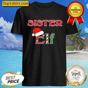 Christmas Holiday Elf Family Sister Shirt