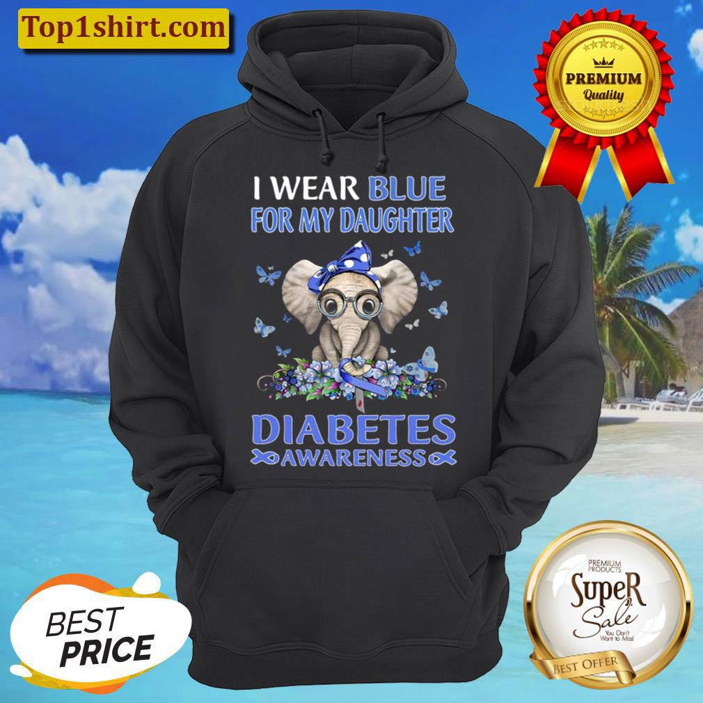Diabetes Awareness I Wear Blue For My Daughter Blue Ribbon Elephant Bu Hoodie