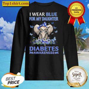 Diabetes Awareness I Wear Blue For My Daughter Blue Ribbon Elephant Bu Sweater