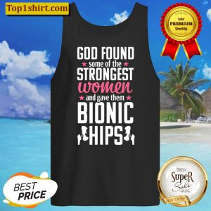 Hip Replacement Funny Strongest Quote Surgery Recovery Gift Tank Top