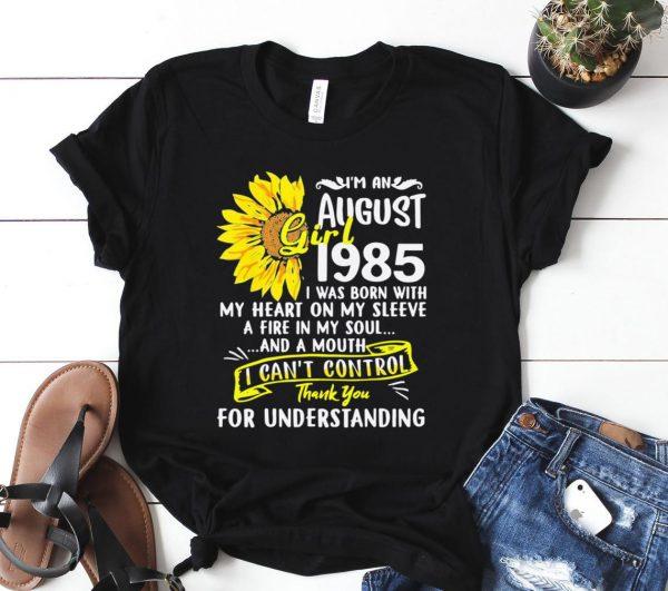 Im An August Girl 1985 35th Birthday Sunflower Shirt