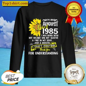 Im An August Girl 1985 35th Birthday Sunflower Sweater