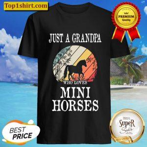 Just A Grandpa Who Loves Mini Horses Gift Shirt