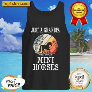 Just A Grandpa Who Loves Mini Horses Gift Tank Top