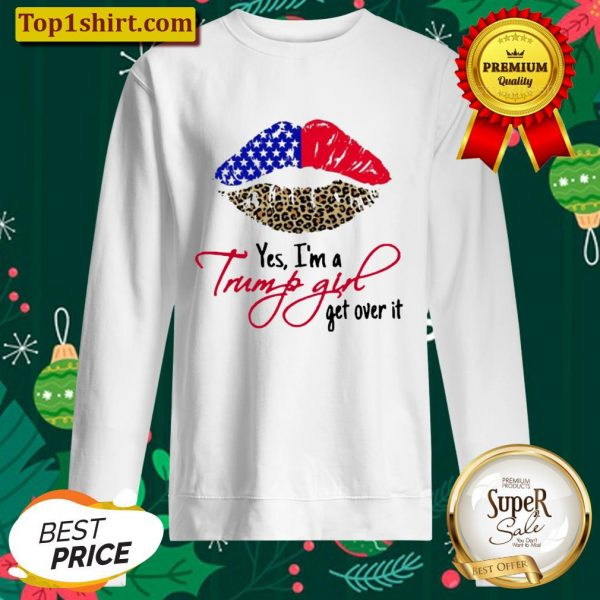 Lips American Flag Leopard Yes Im A Trump Girl Get Over It Sweater
