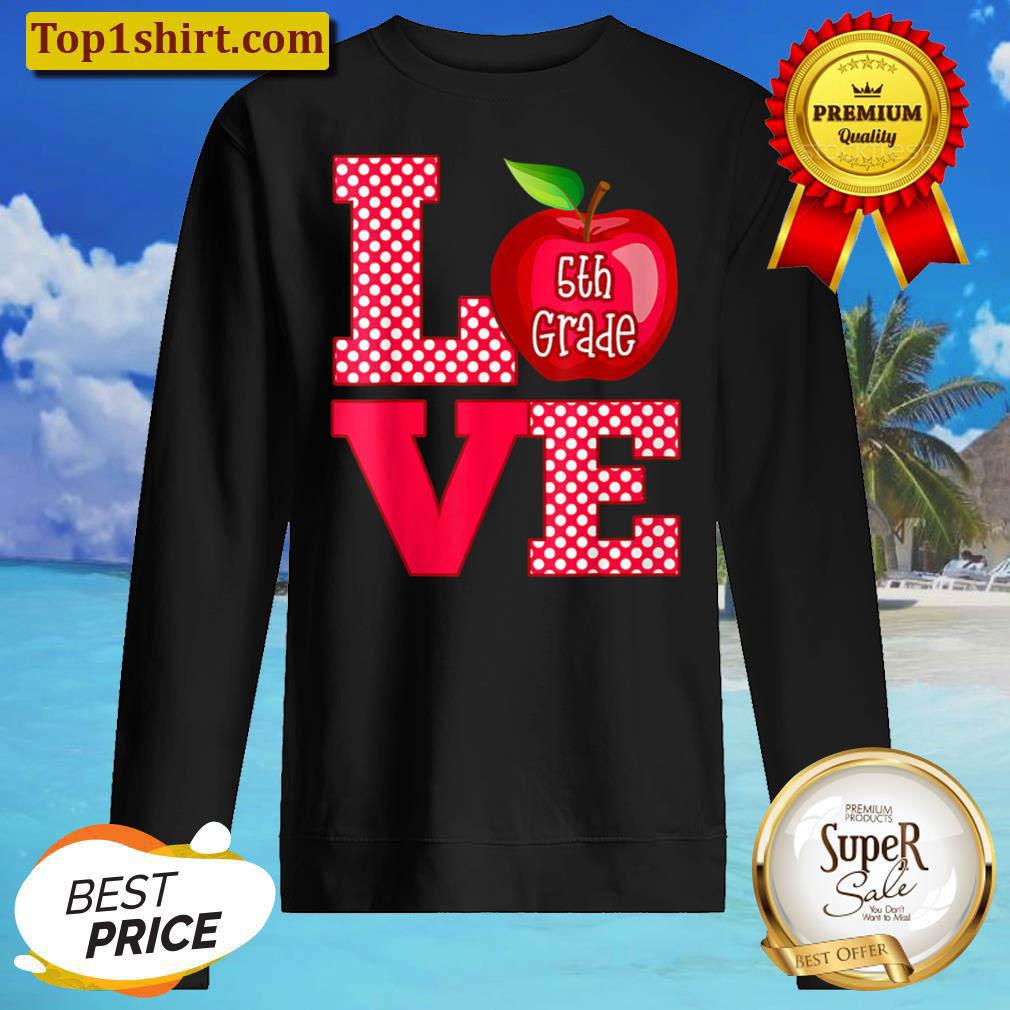 Love 5th Fifth Grade Teacher Sweater