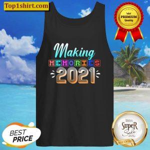 Making Memories 2021 Tank Top
