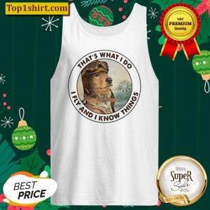 Official Golden Retriever Thats What I Do I Fly And I Know Things Tank Top
