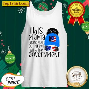 THIS MAMA DOES NOT CO PARENT WITH THE GOVEMENT AMERICAN FLAG Tank Top