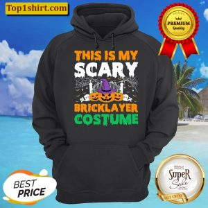 This Is My Scary Bricklayer Costume Halloween Witch Pumpkin Unisex Hoodie