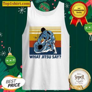 What Jitsu Say Tank Top