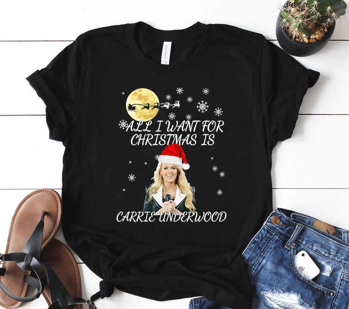 all i want for christmas is you carrie underwood classic shirt