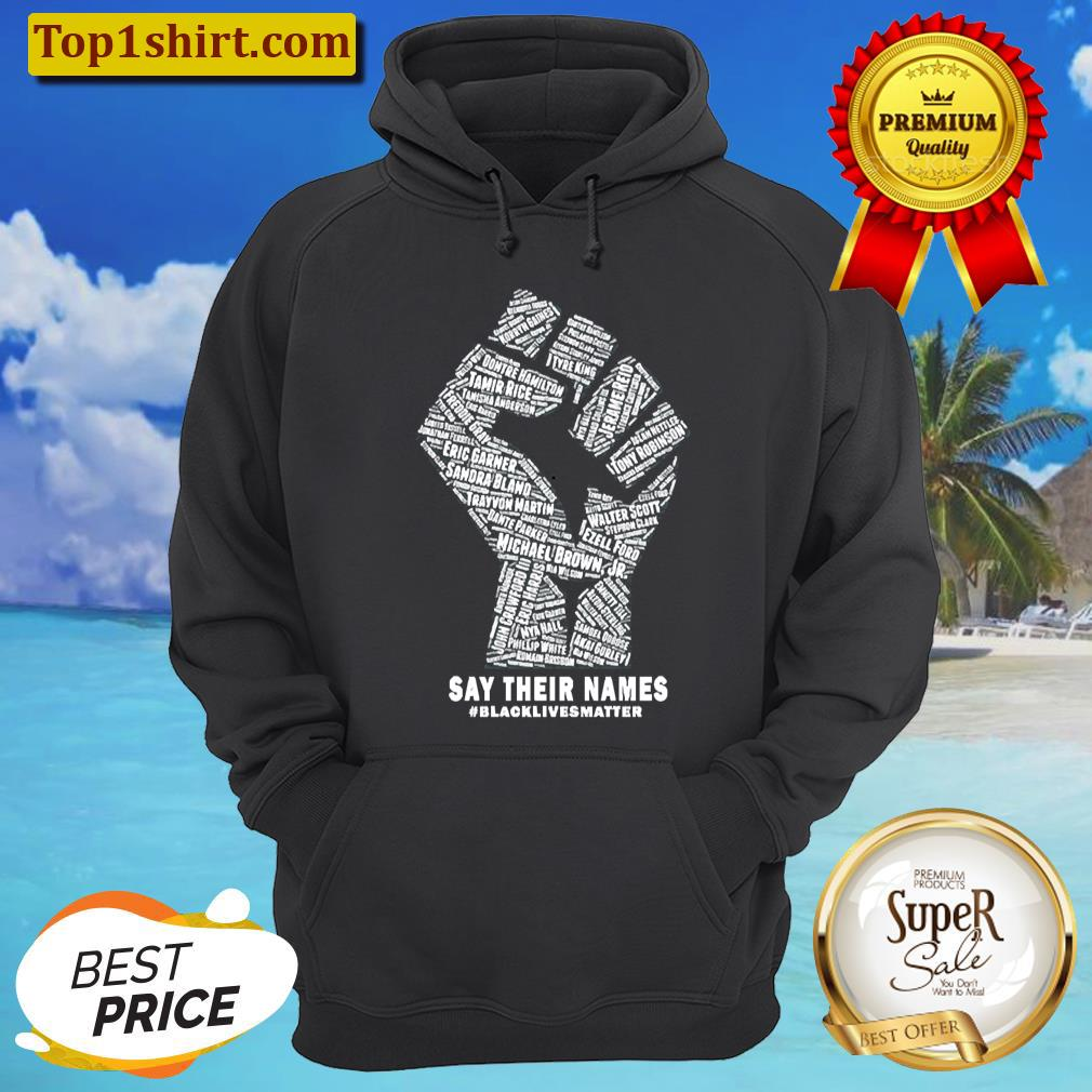 black lives matter say their names unisex hoodie