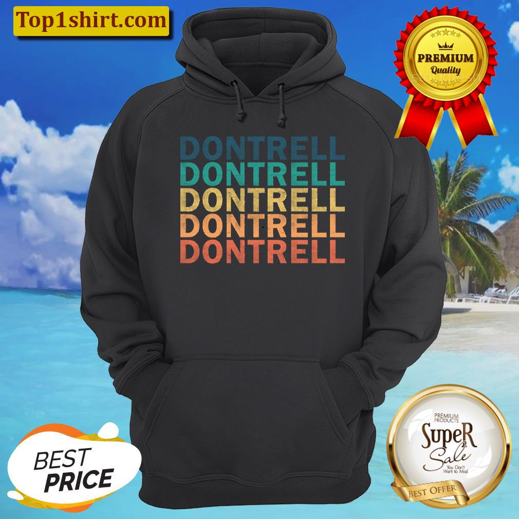 dontrell name t dontrell vintage retro name gift item tee unisex hoodie