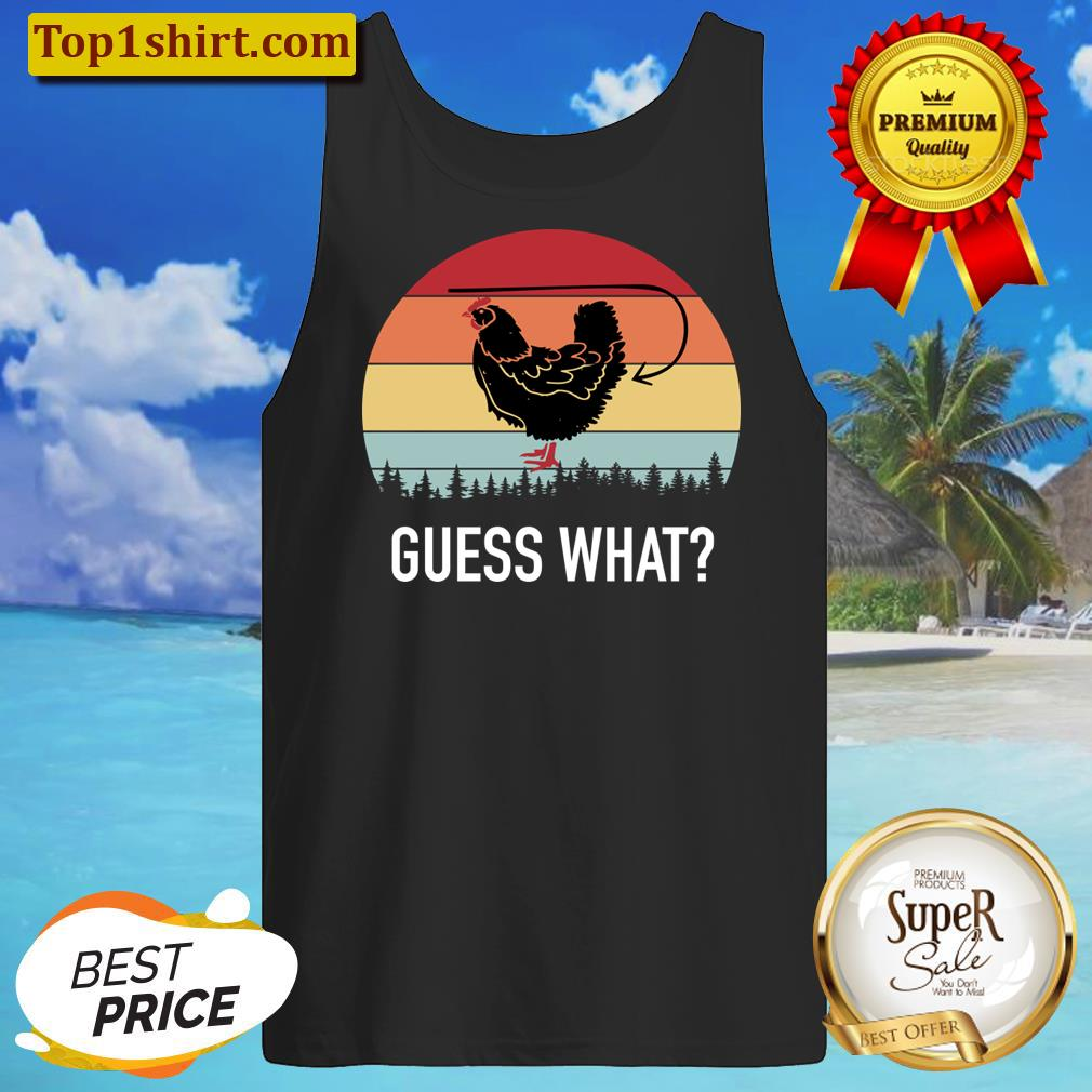 Retro Vintage Guess What Chicken Butt Funny Men And Women Shirt Tanktop