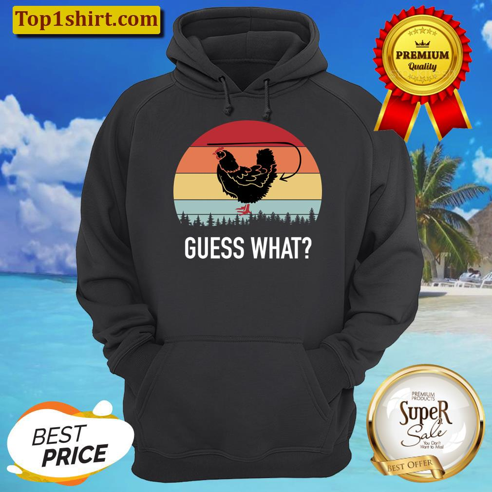 Retro Vintage Guess What Chicken Butt Funny Men And Women Shirt Unisex Hoodie