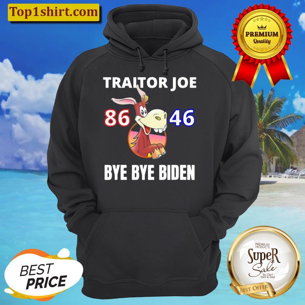 traitor joe biden sucks 86 46 impeach idiot joe biden unisex hoodie