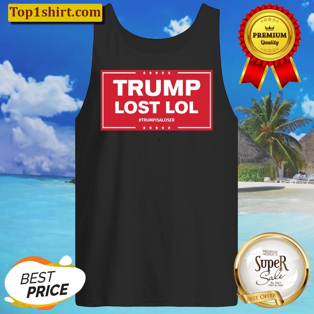 trump lost lol hoodie tanktop