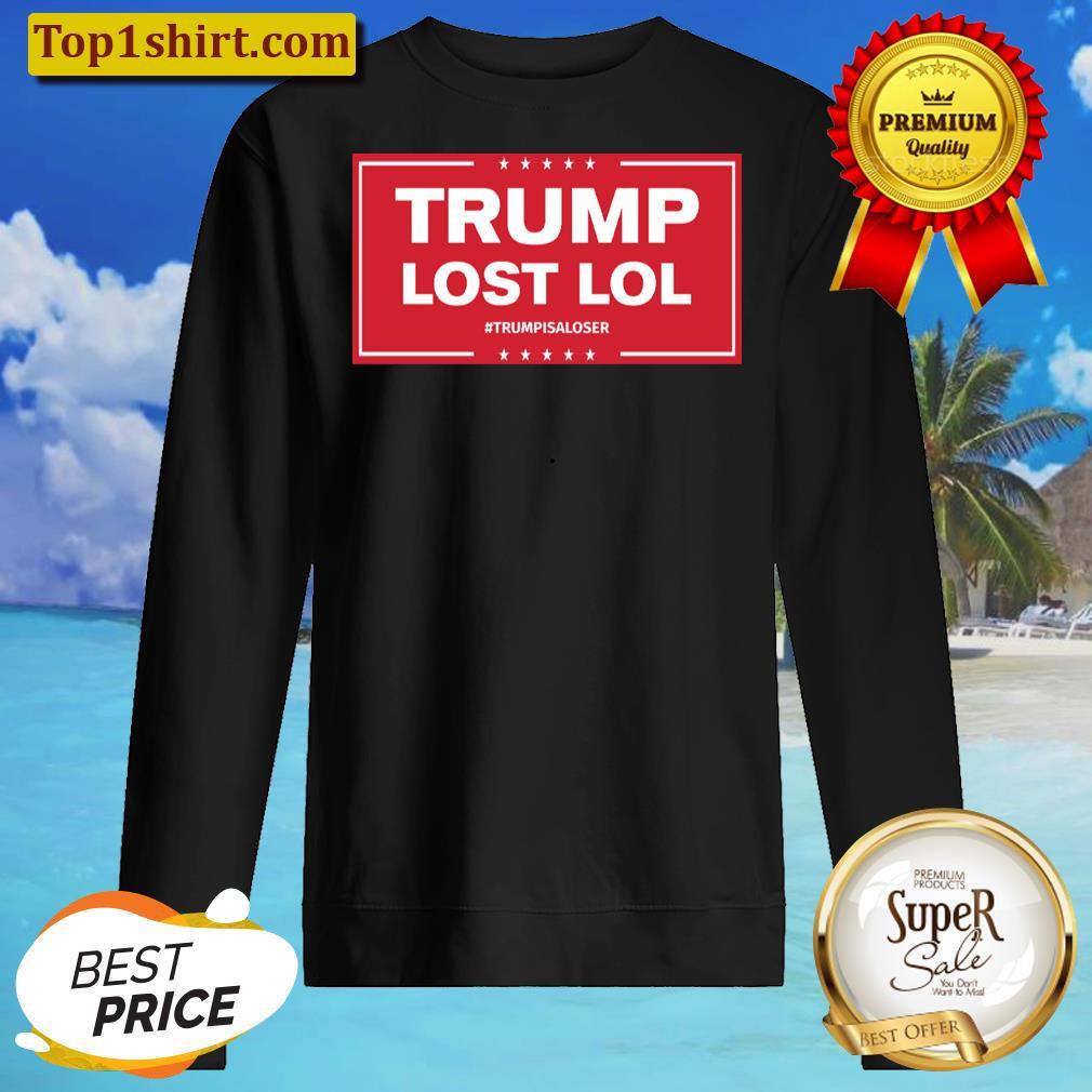 trump lost lol hoodie unisex sweater