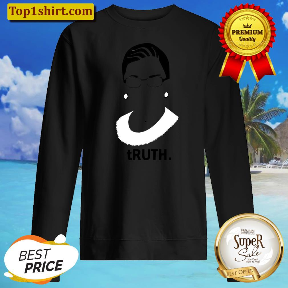 truth ruth bader ginsburg shirt unisex sweater