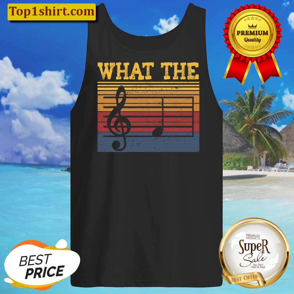What The F Musical Note, Funny Musician Men And Women Shirt Tanktop